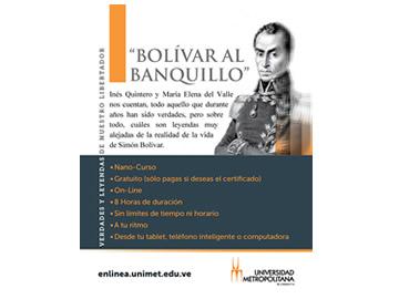 """Aprende más de historia con el nano-curso online """"Bolívar al Banquillo"""""""