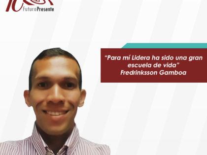 Fredrinksson Gamboa: Para mí Lidera ha sido una gran escuela de vida