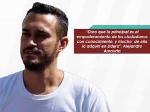 Alejandro Arnauda: Creo que lo principal es el empoderamiento de los <br>ciudadanos con conocimiento