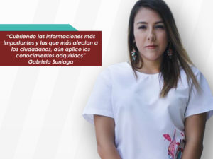 Gabriela Suniaga: Conocer a tantas personas increíbles y tener conocimientos <br>de temas tan variados, hace la diferencia