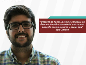 """Luis Carrera: """"Aprendí a ser emocionalmente inteligente, a liderar, a <br>relacionarme con la gente, y a cambiar mi manera de ejecutar los planes"""""""